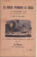 La Poste Pendant Le Siège, Par P. SAVELON (volume 1) : 18 Septembre 1870 Au 2 Novembre 1870 - N° 258/500 - 28 P. - 1955 - Poste Aérienne & Histoire Postale