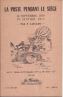 La Poste Pendant Le Siège, P. SAVELON (volume III) : Du  23 Décembre 1870 Au 28 Janvier 1871 - N° 269/500 - 24 P. - 1958 - Poste Aérienne & Histoire Postale