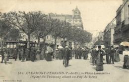 CLERMONT FERRAND Place Lamarine Départ Du Tramway Allant Au Puy De Dome  Belle Animation RV - Clermont Ferrand