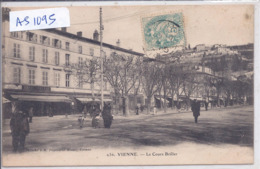 VIENNE- LE COURS BRILLER- CAFE PERROT - Vienne