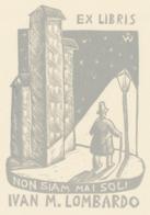 Ex Libris Ivan M. Lombardo (non Siam Mai Soli) - Remo Wolf (1912-2009) - Exlibris