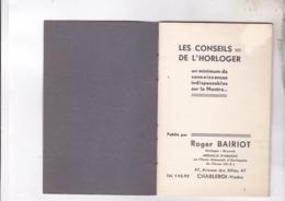 PETITE REVUE TECHNIQUE LES CONSEILS DE L HORLOGER - Bijoux & Horlogerie