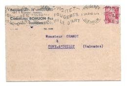 DOCUMENT Commercial CARTE LETTRE 1949.. Manufacture De Chaussures BOHUON Fils, Rue Hoche à FOUGERES (Ille Et Vilaine 35) - Frankreich