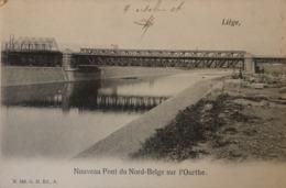 Nouveau Pont Du Nord Belge Sur L'Ourthe (Liege) 190? - Belgium