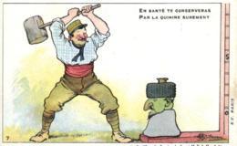 Humoristique - Illustrateur - Guillaume - En Santé Te Conserveras Par La Quinine Surement - D 0095 - Guillaume