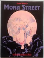 No PAYPAL !! : Leone Frollo & Lo Duca Mona Street 1 , Aventure Bd Sex Érotique Éo Cartonnée ©.1988 Leroy TTBE/NEUF Album - Editions Originales (langue Française)