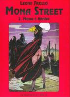 No PAYPAL !! : Leone Frollo & Lo Duca Mona Street 2 A Venise , Bd Sex Érotique Éo Cartonnée ©.1992 Leroy TTBE/NEUF Album - Editions Originales (langue Française)