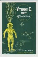 BUVARD - VITAMINE C BOUTY Effervescente - Laboratoire BOUTY - Dessin De J. Ferry . AGEP - 2 Scannes. - Droguerías