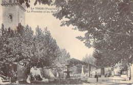 84 VAUCLUSE La Fontaine Et Les Halles Du THOR - France