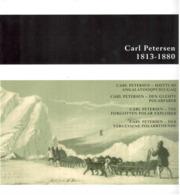 Encart Carl Petersen, L'explorateur Polaire Oublié - 2013 - Altri