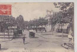 ARCACHON  Place De La Mairie Et Cours Lamarque De Plaisance - Arcachon