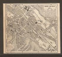 CARTE PLAN 1952 - BAR Le DUC - Topographische Kaarten