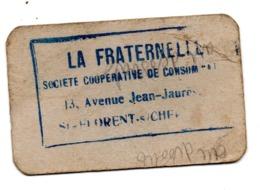 Saint Florent Sur Cher Ticket La Fraternelle 0 Kg 500 Rationnement - Vieux Papiers