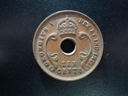 AFRIQUE DE L'EST ANGLAIS : 10 CENTS   1928    KM 19       TTB+ - Colonia Britannica