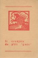 """Les Rèlîs Namurwès. Cahiers Wallons. Li Creûjète Do P'tit """"guèc"""". Namur. Wallon. Régionalisme - Belgique"""