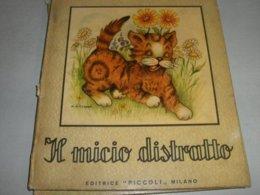LIBRO IL MICIO DISTRATTO EDITRICE PICCOLI 1952 COLLANA FONTANELLE ILLUSTRATO DA COOPER - Enfants