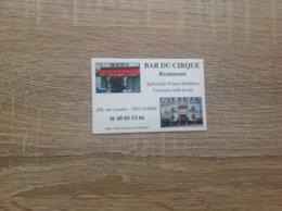Carte De Visite De Bar  Restaurant   Bar Du Cirque    Paris 11eme - Cartes De Visite