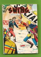 Captain Swing Spécial N° 5 - Hors Série - Editions Aventures Et Voyages - Dépôt Légal : Janvier à Mars 1988 - TBE - Kleine Formaat