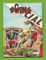 Captain Swing Spécial N° 8 - Hors Série - Editions Aventures Et Voyages - Dépôt Légal : Février à Avril 1989 - TBE - Kleine Formaat