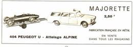 "PUB "" 404 PEUGEOT U - ATTELAGE ALPINE ""   "" MAJORETTE ""   1967 - Autres"