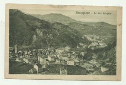 ROSSIGLIONE - LE DUE BORGATE 1916 VIAGGIATA    FP - Genova