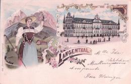 Gruss Aus Langenthal BE, Hôtel Bären Et Bernoise En Costume, Litho Couleur (6.4.1900) - BE Berne