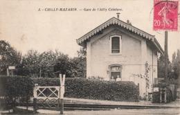91 Chilly Mazarin Gare De Chilly Ceinture , Chemin De Fer - Chilly Mazarin