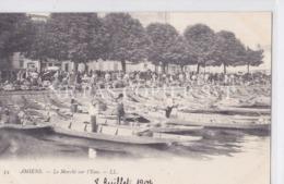 CPA AMIENS 80 LE MARCHE SUR L'EAU - Amiens