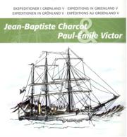 Encart Expéditions Au Groenland De Jean-Baptiste Charcot Et Paul-Emile Victor - émission Commune France-Groenland - 2007 - Greenland