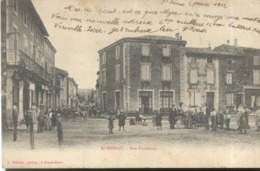 CPA St Donat -Rue Danthony - Circulée - France