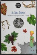 Fr. - Monnaie De Paris - Pièce De 10 Euros Argent 333/1000 - Le Beau Voyage Du PETIT PRINCE - N° 22 - Sous Blister - France