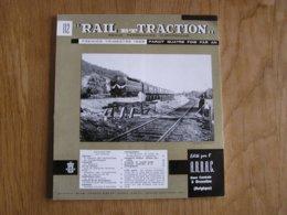 RAIL ET TRACTION N° 112 Revue Chemin De Fer SNCB Tram Vicinal Locomotive FS Italie Zugspitze Tramways Neufchatel Métro - Spoorwegen En Trams