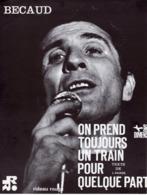 PARTITION ON PREND TOUJOURS UN TRAIN POUR QUELQUE PART - BECAUD / AMADE - 1968 - EXC ETAT COMME NEUF - - Music & Instruments