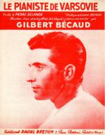PARTITION LE PIANISTE DE VARSOVIE - BECAUD DELANOE - 1956 - EXC ETAT - - Other