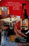 MEXICO. BEER - CERVEZA - BIER. CERVEZA INDIO. Indio Es Como Tu Canción Favorita, Siempre La Pides. MX-TEL-P-1055. (099) - México