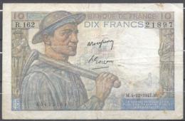 10 Francs Mineur 4=12=1947 - 1871-1952 Antichi Franchi Circolanti Nel XX Secolo