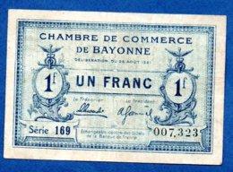 Bayonne     - 1 Franc    -- état  TB+ - Chambre De Commerce