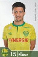 CP. JOUEUR. FC . NANTES . LEO  DUBOIS  SAISON 2015/2016  # Par Le Club - Fútbol