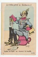 LE TRONE PERCE DE GUILLAUME II - TOUTES CES TAPES ME DONNENT LA TROUILLE - DERDY - Humoristiques