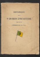 Militaria 1914-1918 Belgique HISTORIQUE De La 9ème DIVISION D'INFANTERIE Par Les Vérérans - 1901-1940