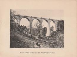 BREUIL-BARRET  - Photogravure Robuchon .Pont Viaduc Des Rochers-Coquillaud .  17x13 - Documents Historiques