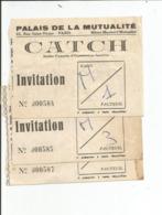 LOT DE TROIS TICKETS D ENTREE DE COMBATS DE CATCH AU PALAIS DE LA MUTUALITE   PARIS - Tickets - Entradas