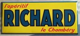 CAHMBERY (Savoie) Plaque Publicitaire Tôle - L'apéritif RICHARD Le Chambéry - Marcas