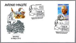 Dibujante ANTONIO MINGOTE - DON QUIJOTE Y SANCHO PANZA. SPD/FDC Madrid 2012 - Celebrità