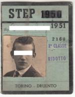 TRAM TRAMWAYS - STEP TORINO DRUENTO - TESSERA BIGLIETTO TICKET DI ABBONAMENTO 1951 - Abonnements Hebdomadaires & Mensuels