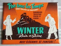 """Plaque Publicitaire Tôle - WINTER Rain Or Shine """" Par Tous Les Temps Vous Porterez Les Manteaux,Gabardine... - Vestidos"""