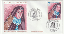 FDC - POLYNESIE - 1973 - Sainte Thérèse De L'Enfant-Jésus  - - FDC