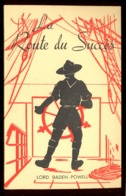 Scoutisme  La Route Du Succès   1946 - Scoutisme