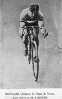 Cyclisme - SCHILLES, Champion De France De Vitesse Sur Bicyclette Lucifer. Tarifs. TB état. 2 Scan. - Cyclisme