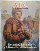 Fascículo Estonia, Letonia Y Lituania Liberadas. ABC La II Guerra Mundial. Nº 75. 1989 - Espagnol